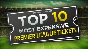 Top 10 Most Expensive Season Tickets Premier League