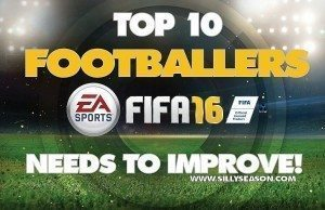 Top 10 Footballers FIFA 16 Need To Improve