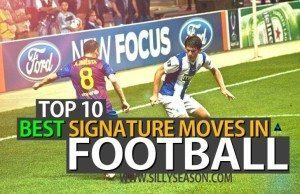 Top 10 Best Signature Moves In Football