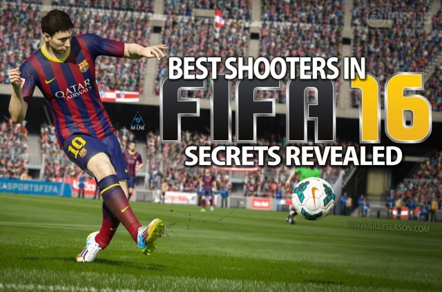 Top 10 Best Shooters in FIFA 16 Revealed!