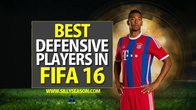 Top 10 Defensive Players in FIFA 16