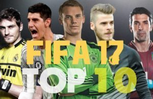 Fifa 17 top 10 best goalkeepers