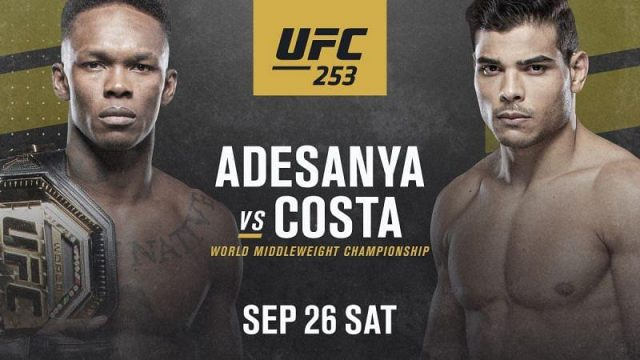 UFC 253 Date, Time, Location, PPV When Is Adesanya vs Costa