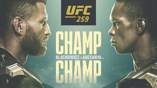 UFC 259 Date, Time, Location, PPV When Is Blachowicz vs. Adesanya