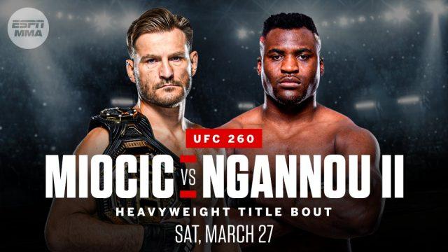 UFC 260 Live Stream Miocic vs. Ngannou 2 UFC Fight Streaming!