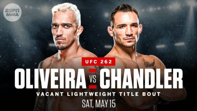 UFC 262 Date, Time, Location, PPV When Is Oliveira vs. Chandler