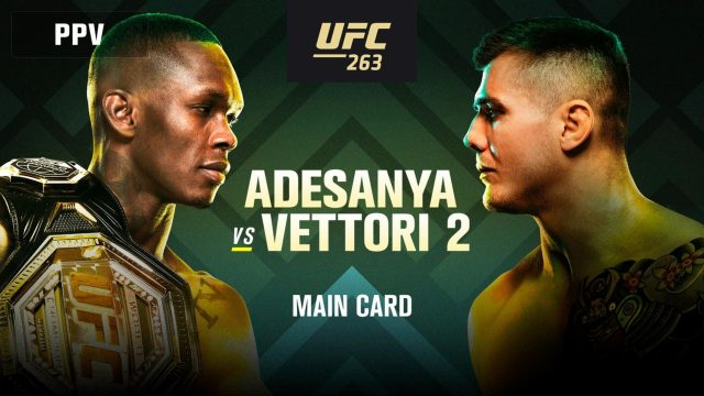 UFC 263 Live Stream Adesanya vs Vettori 2 UFC Fight Streaming!